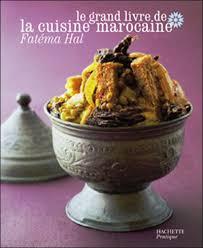 fnac livres cuisine grand livre de la cuisine marocaine relié éma hal achat