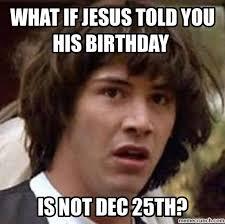 Happy Birthday Jesus Meme - birthday jesus