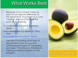 gary hourselt what type of raw food diet will work best for me
