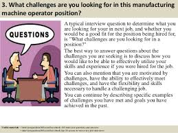 Sample Resume For Machine Operator Position by Top 10 Manufacturing Machine Operator Interview Questions And Answers