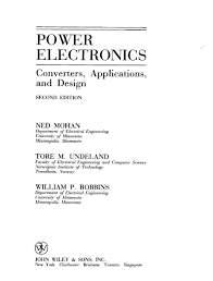 power electronics converters applications and design by ned mohan
