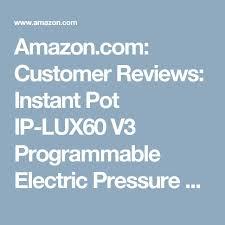 instant pot black friday amazon best 25 instant pot ip lux60 ideas on pinterest pressure cooker