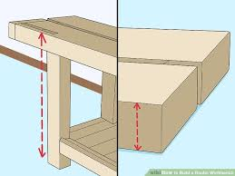 how to build a roubo workbench with pictures wikihow
