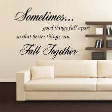 online get cheap good color for bedroom walls aliexpress com sometimes good things fall apart letters wall art stickers for living room bedroom home decoration removable