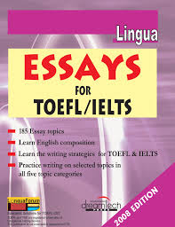 Toefl Writing Sample Essay Buy Lingua Essays For Toefl Ielts Book Online At Low Prices In