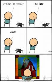 Cyanide And Happiness Memes - hey there little possum oh no gasp cyanide and happiness