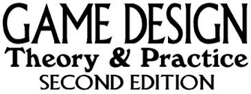 game design theory game design theory practice