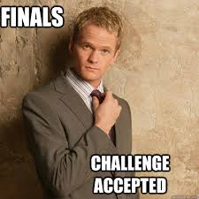 Good Luck On Finals Meme - finals challenge accepted finals memes pinterest challenge