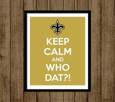 instant download keep calm sign keep calm and who dat saints