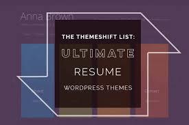 Wordpress Resume Themes 20 Stunning Wordpress Resume Themes 2017
