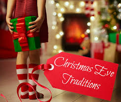 christmas eve traditions new year info 2018