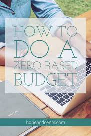 how to do a zero based budget money management and personal finance