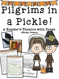 thanksgiving props pilgrims in a pickle a thanksgiving reader s theatre with props