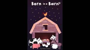 born in a barn it u0027s a long way on a donkey youtube