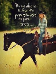 imagenes vaqueras y fraces image about frases en español in motivacional by mimifr