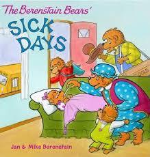 berestein bears the berenstain bears sick days by jan berenstain