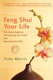 Decluttering Your Home by Feng Shui Your Life The Quick Guide To Decluttering Your Home And
