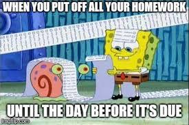 Spongebob Homework Meme - spongebob s list memes imgflip