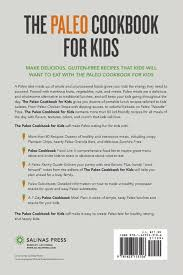160 best kid friendly recipes images on pinterest kid friendly paleo cookbook for kids 83 family friendly paleo diet recipes for