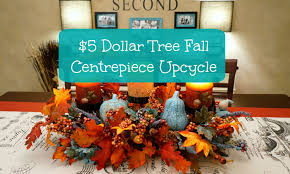 5 dollar tree fall centerpiece upcycle youtube