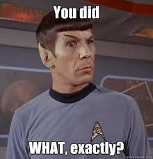 Spock Memes - 707fbf2dad6d23f6f60aa7f13489ace97ccfb02e46d45a4d6d31533f979f9621 jpg