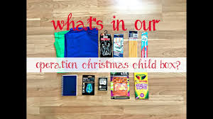 what u0027s in our operation christmas child youtube