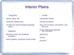 The Interior Plains Climate Physical Regions By Matt Rahimi Ppt Download