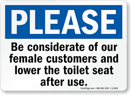 keep the bathroom clean toilet be considerate and lower toilet seat after use sign sku s