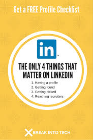 How To Find Resumes On Linkedin The Only 4 Things On Linkedin That Matter Break Into Tech