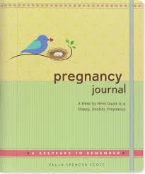 pregnancy journal book pregnancy journal a week by week guide to a happy healthy
