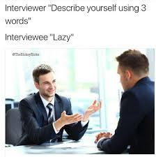 Job Interview Meme - memebase job interview all your memes in our base funny memes