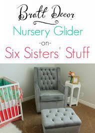 bratt decor nursery glider review six sisters u0027 stuff