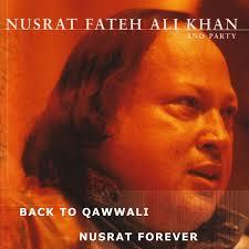 download free mp3 qawwali nusrat fateh ali khan back to qawwali nusrat forever by nusrat fateh ali khan on apple music