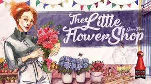 Flowershop The Little Flower Shop By Dr Finn U0027s Games U2014 Kickstarter