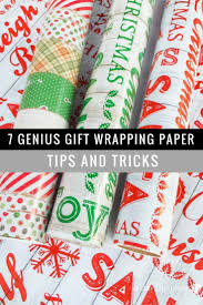 7 genius gift wrapping paper tips and tricks this worthey life