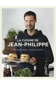 librairie cuisine la cuisine végane de jean philippe librairie gourmandelibrairie