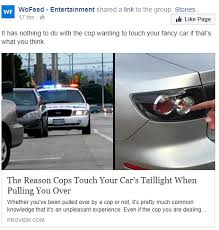 why do cops touch tail lights the reason cops touch your car s taillight when pulling you over