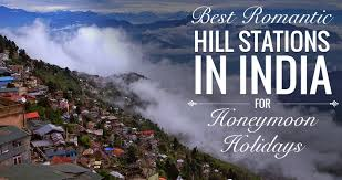 for honeymoon 20 best hill stations in india for honeymoon holidays