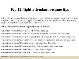 Resume Sample For Interview by Top12flightattendantresumetips 150402034619 Conversion Gate01 Thumbnail 4 Jpg Cb U003d1427964425