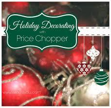 holiday entertaining u0026 decorating with price chopper