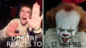Dimitri Meme - dimitri reacts to pennywise it dancing meme youtube