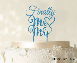 cake toppers finally mr and mrs wedding cake topper personalized custom name