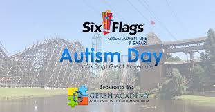 Six Flags In California Address Autism Day At Six Flags Great Adventure Sponsored By Gersh Academy