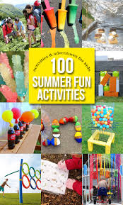 100 summer fun activities and adventures for kids diy recipes