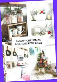 kitchen christmas decorating ideas christmas decorating ideas for the kitchen farmhouse christmas