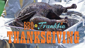 bbq with franklin thanksgiving part 1