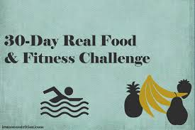 30 Day Real Food U0026 Fitness Challenge I Run On Nutrition