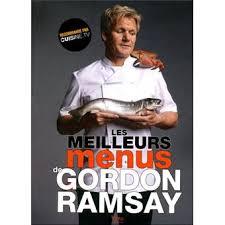 livre cuisine gordon ramsay les meilleurs menus de gordon ramsay broché gordon ramsay