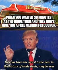 Deal Meme - worst trade deal funny donald trump meme