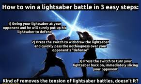Lightsaber Meme - how to win a lightsaber battle in 3 easy steps weknowmemes